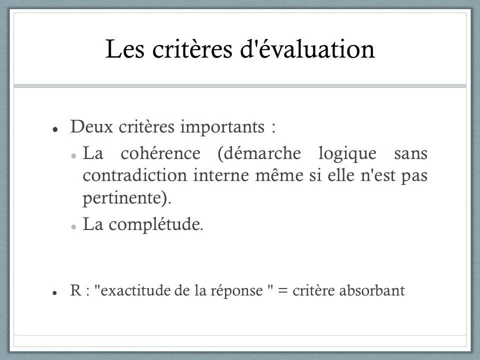 Les critères d évaluation