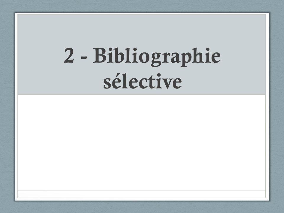2 - Bibliographie sélective