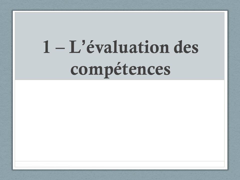 1 – L'évaluation des compétences