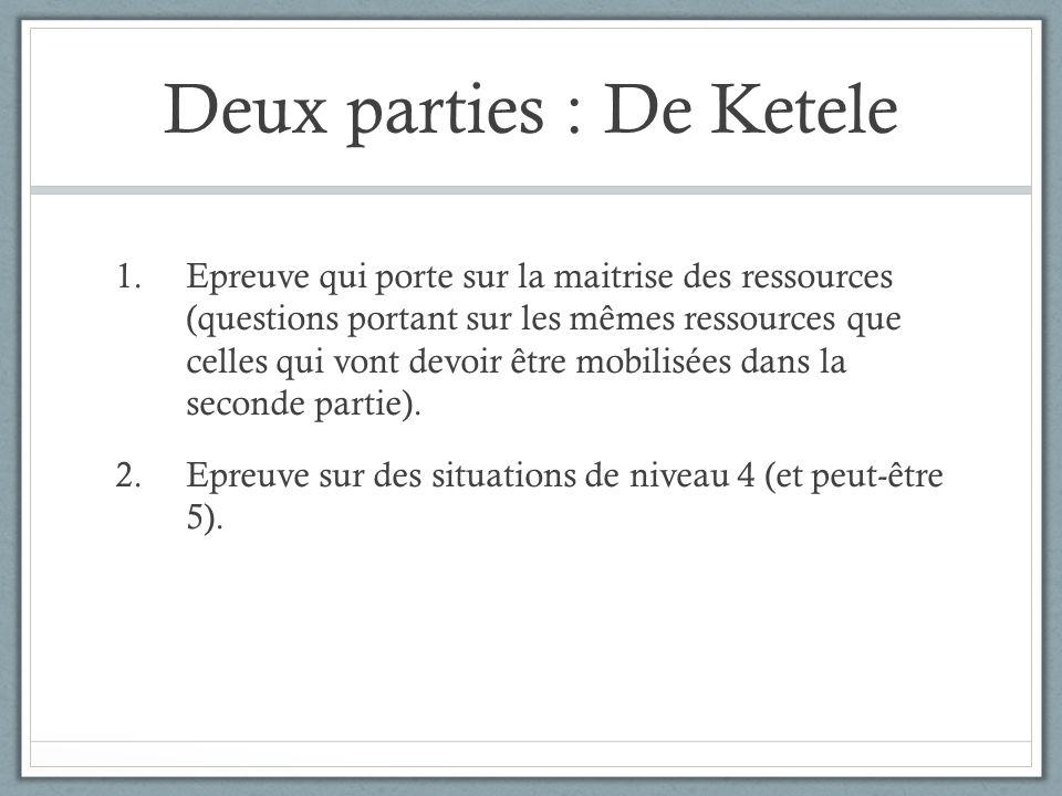 Deux parties : De Ketele