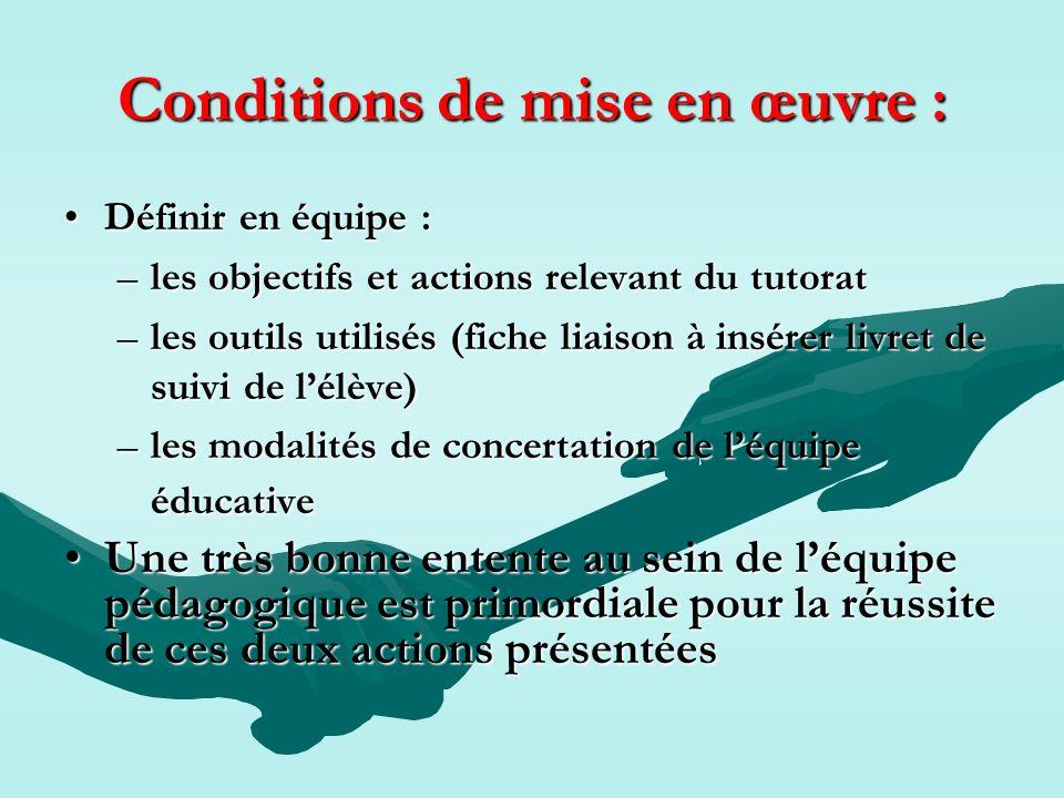 Conditions de mise en œuvre :
