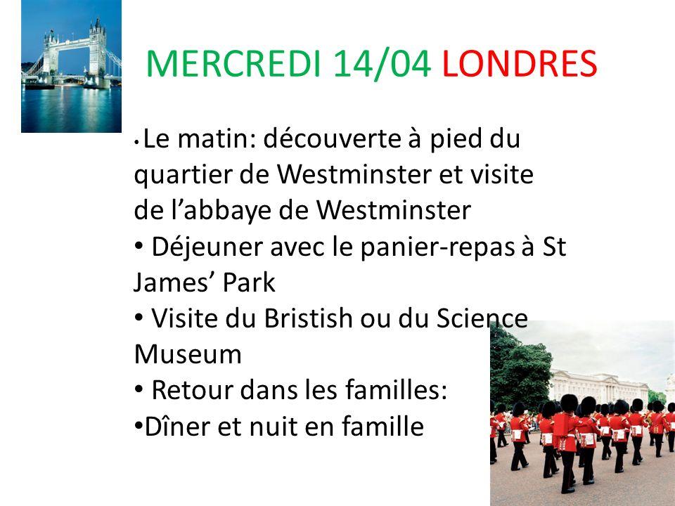 MERCREDI 14/04 LONDRES Déjeuner avec le panier-repas à St James' Park