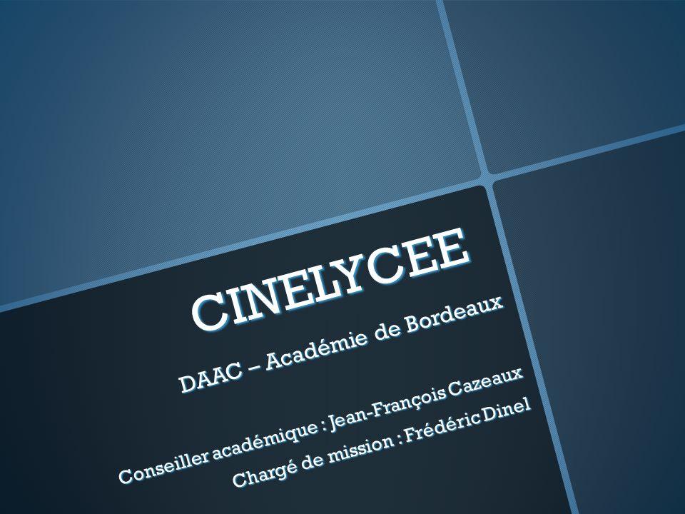 CINELYCEE DAAC – Académie de Bordeaux