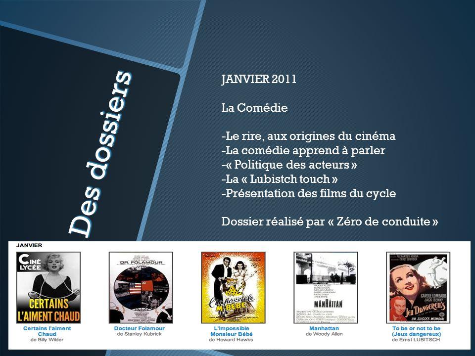 Des dossiers JANVIER 2011 La Comédie Le rire, aux origines du cinéma