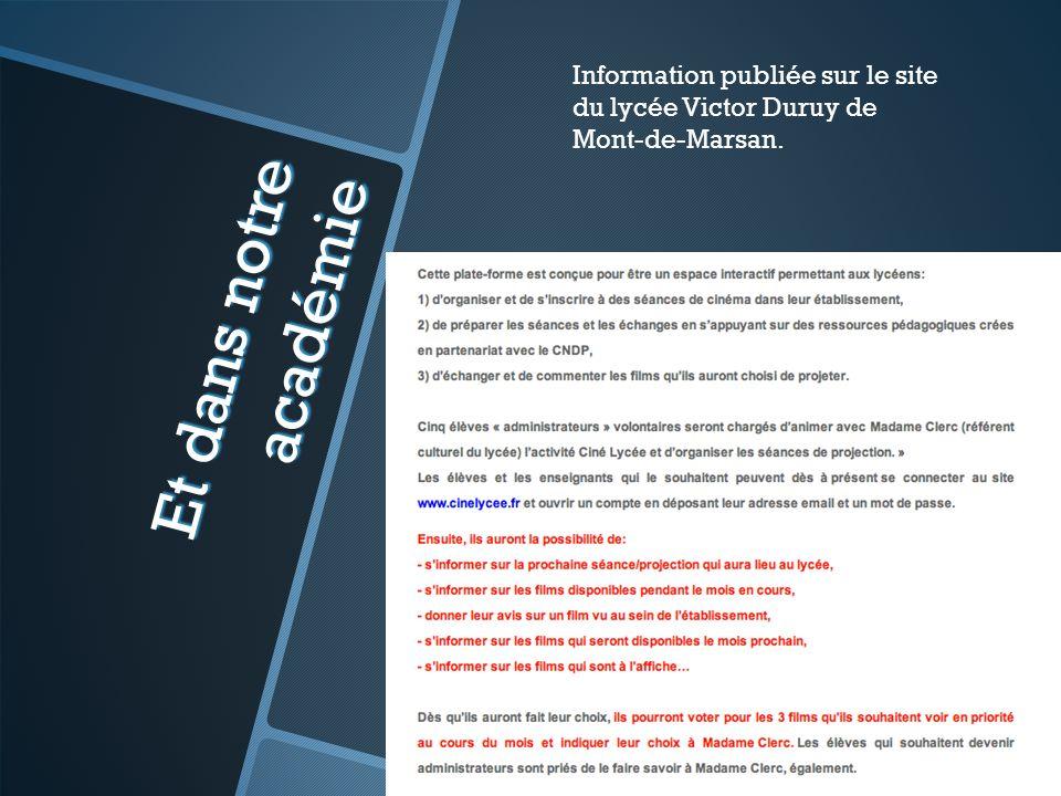 Information publiée sur le site du lycée Victor Duruy de Mont-de-Marsan.