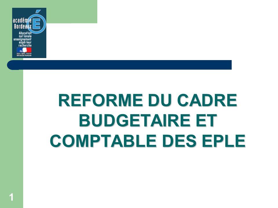 REFORME DU CADRE BUDGETAIRE ET COMPTABLE DES EPLE