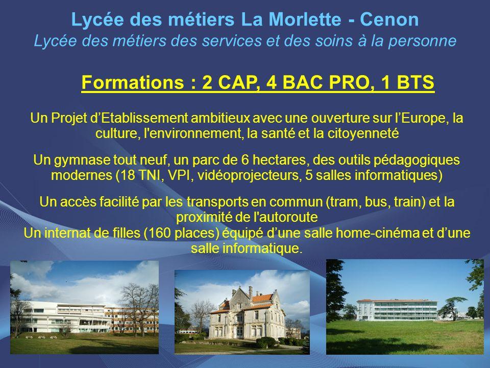 Formations : 2 CAP, 4 BAC PRO, 1 BTS