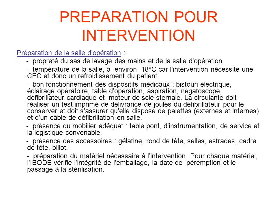 PREPARATION POUR INTERVENTION