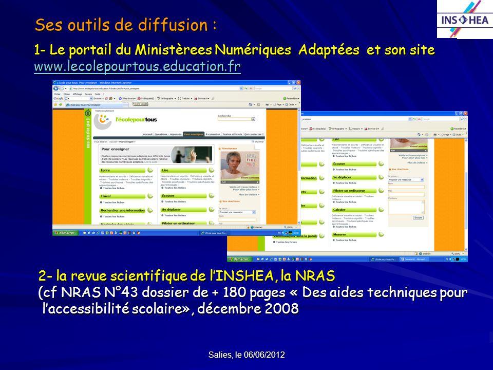 Ses outils de diffusion : 1- Le portail du Ministèrees Numériques Adaptées et son site www.lecolepourtous.education.fr