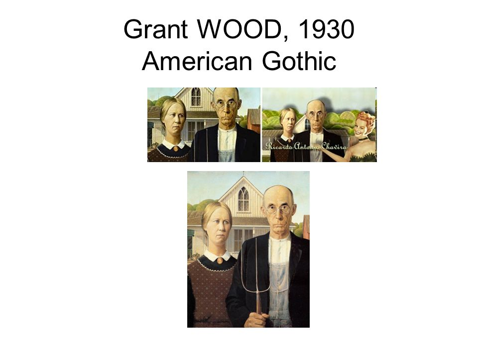 Grant WOOD, 1930 American Gothic