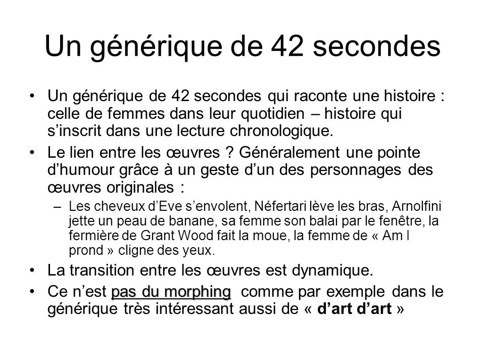 Un générique de 42 secondes