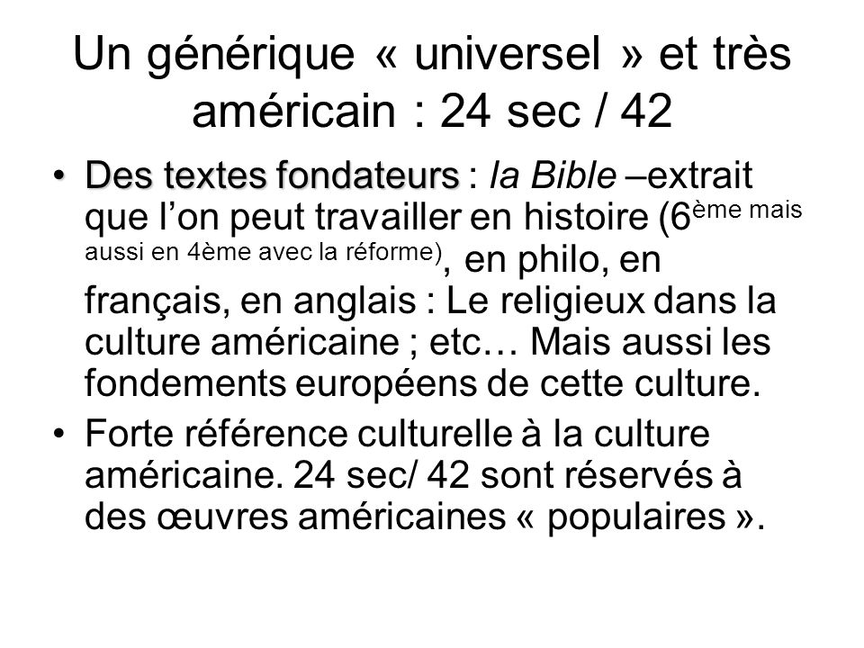 Un générique « universel » et très américain : 24 sec / 42