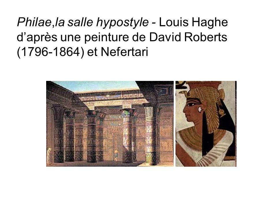 Philae,la salle hypostyle - Louis Haghe d'après une peinture de David Roberts (1796-1864) et Nefertari