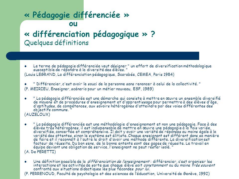 « Pédagogie différenciée » ou « différenciation pédagogique »