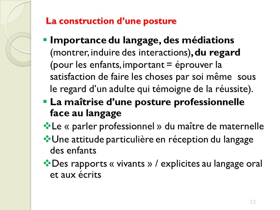 La construction d'une posture