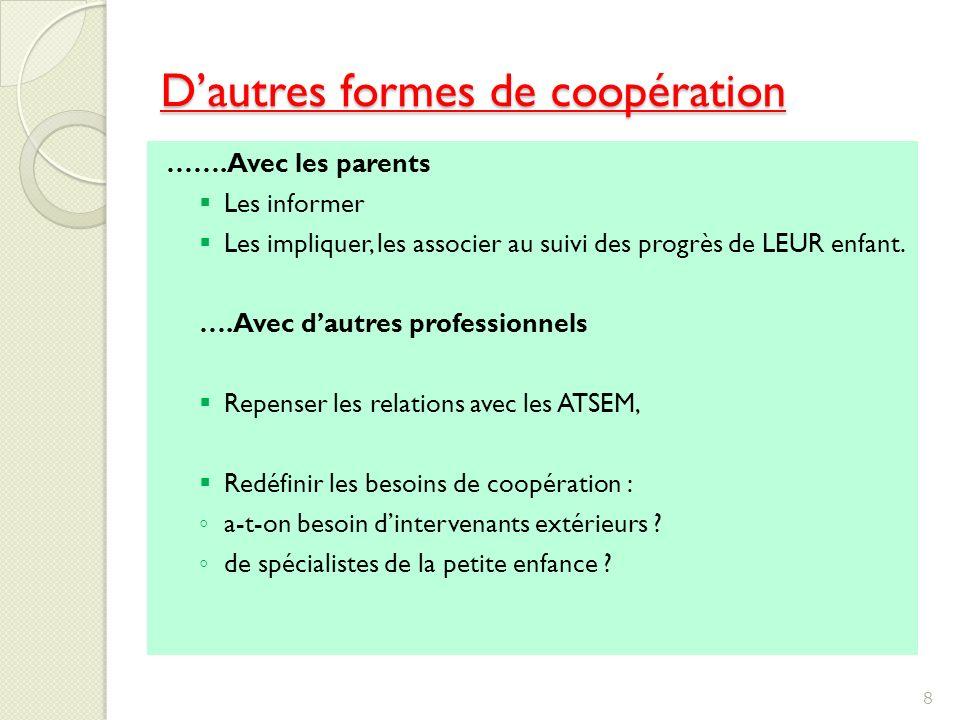 D'autres formes de coopération