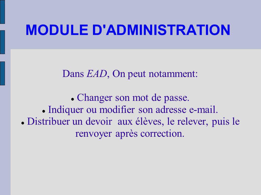 MODULE D ADMINISTRATION