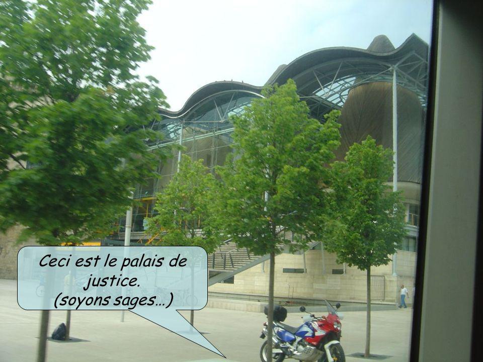 Ceci est le palais de justice.