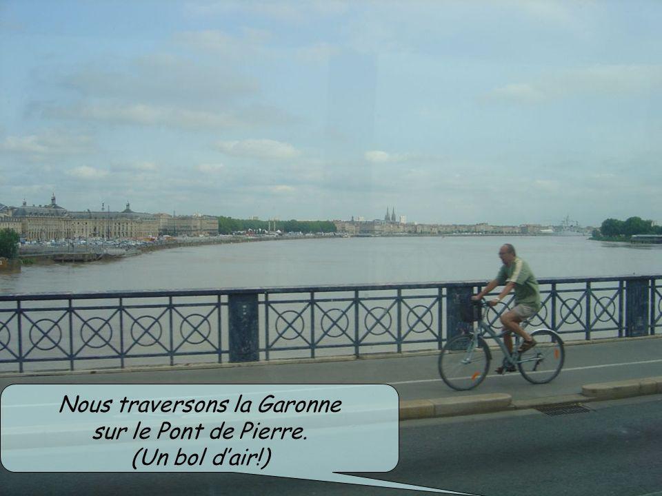 Nous traversons la Garonne