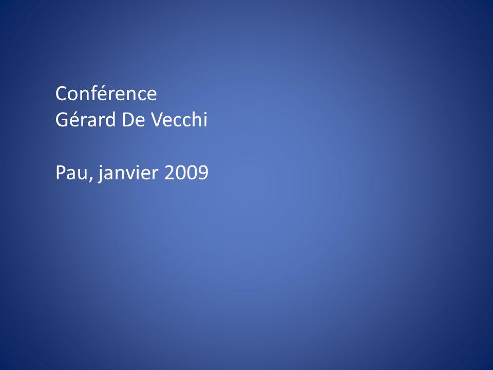 Conférence Gérard De Vecchi Pau, janvier 2009