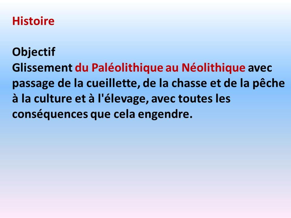 Histoire Objectif.
