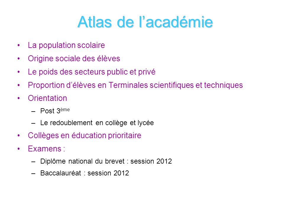 Atlas de l'académie La population scolaire Origine sociale des élèves