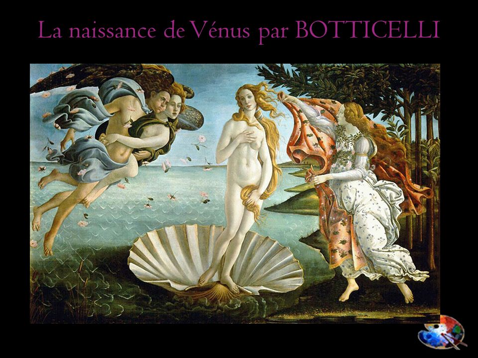 La naissance de Vénus par BOTTICELLI