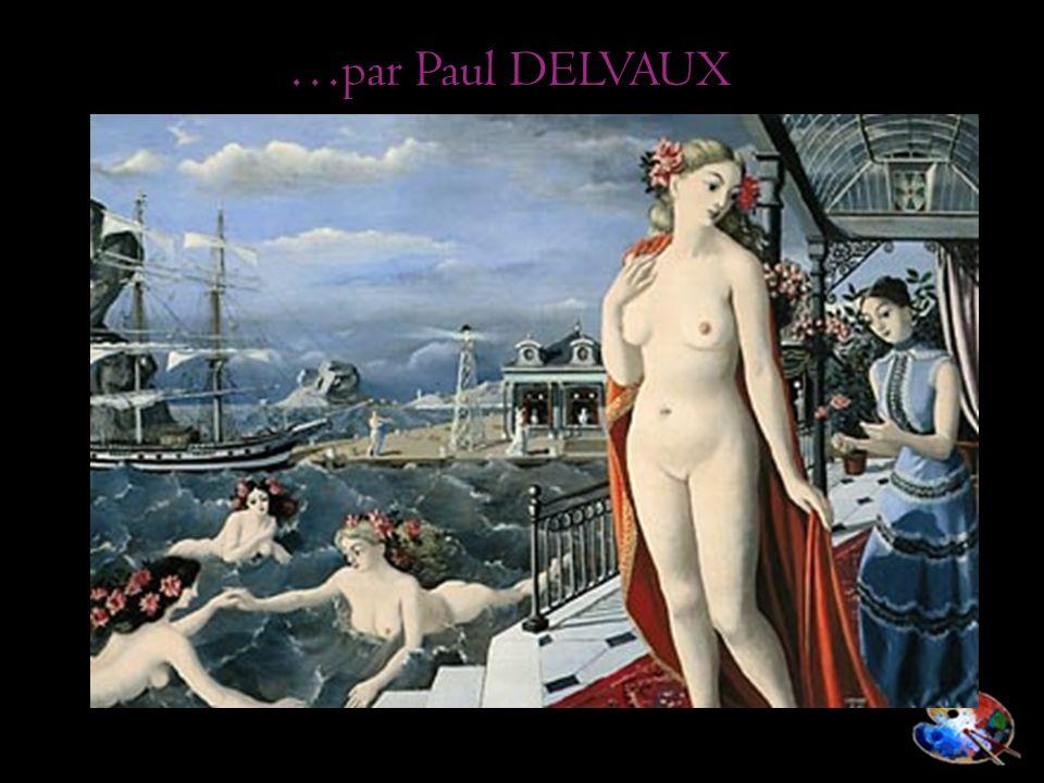 …par Paul DELVAUX