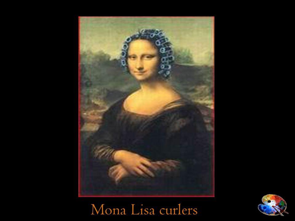Mona Lisa curlers
