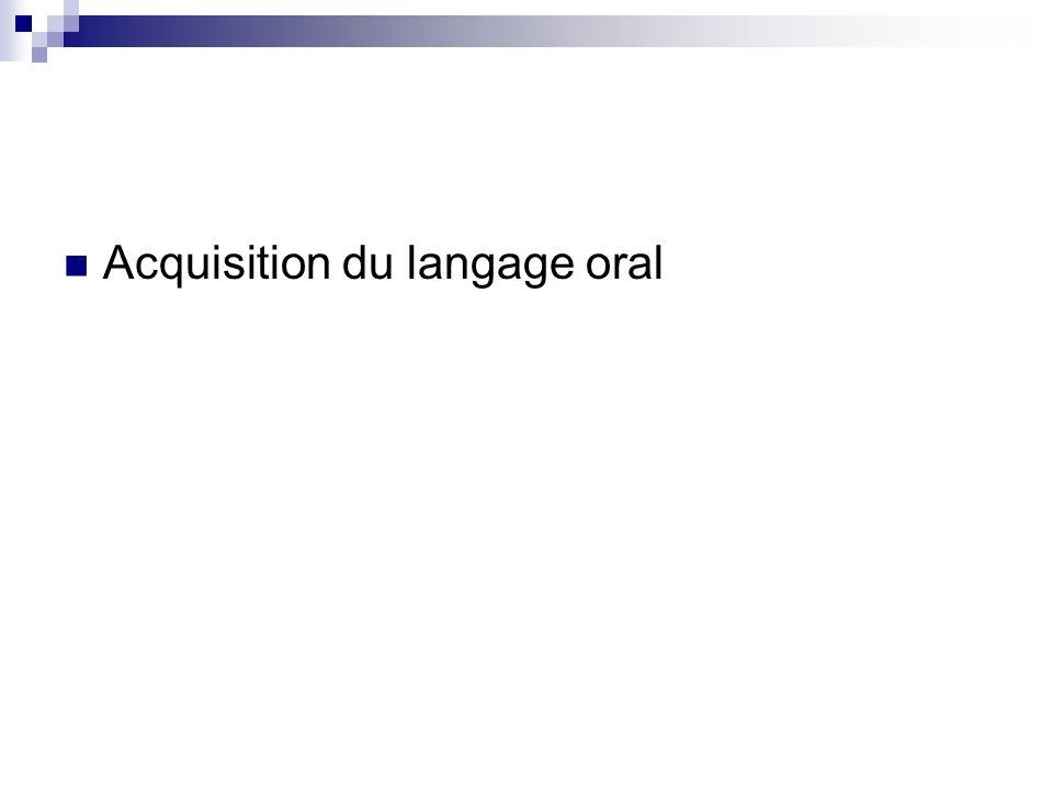 Acquisition du langage oral