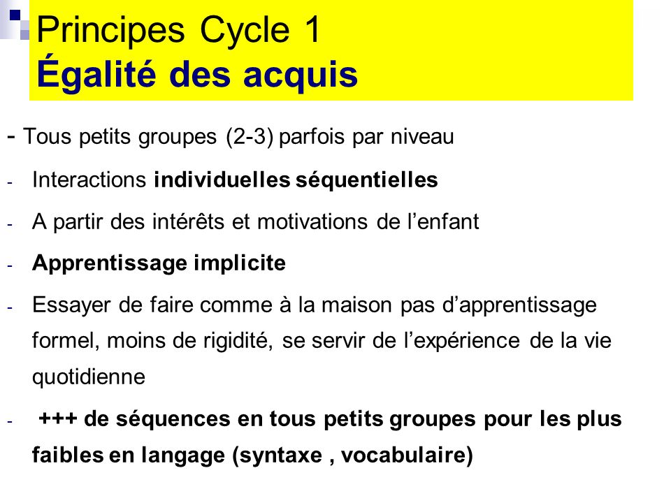 Principes Cycle 1 Égalité des acquis