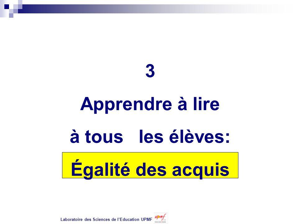 3 Apprendre à lire à tous les élèves: Égalité des acquis