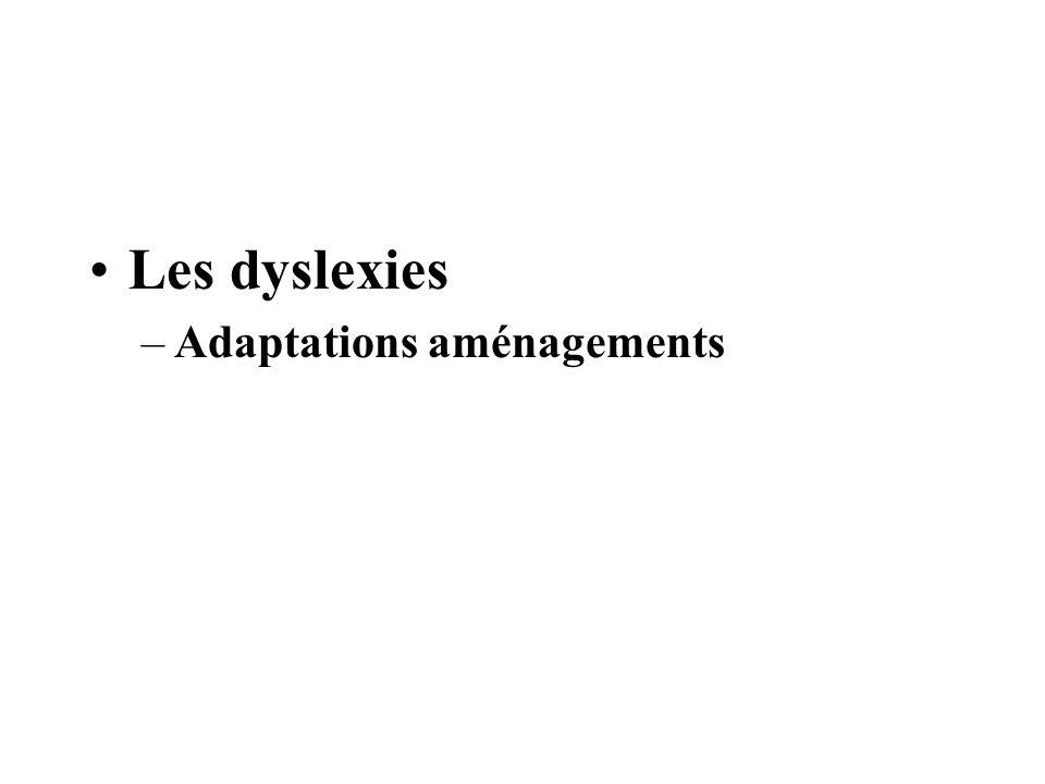 Les dyslexies Adaptations aménagements
