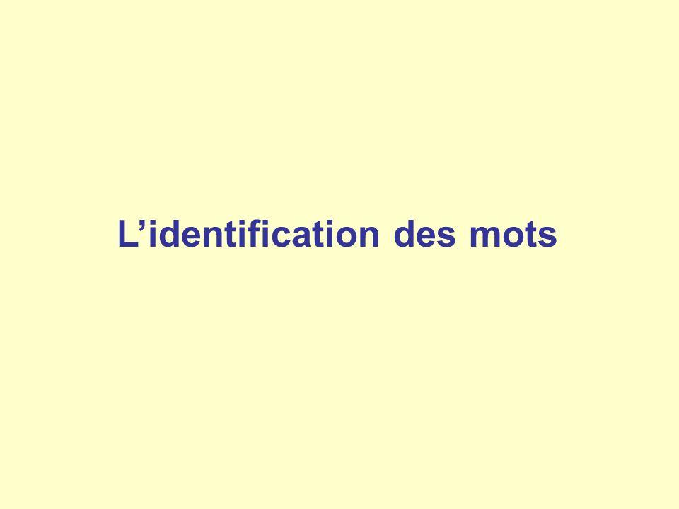 L'identification des mots