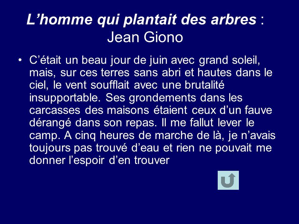 L'homme qui plantait des arbres : Jean Giono