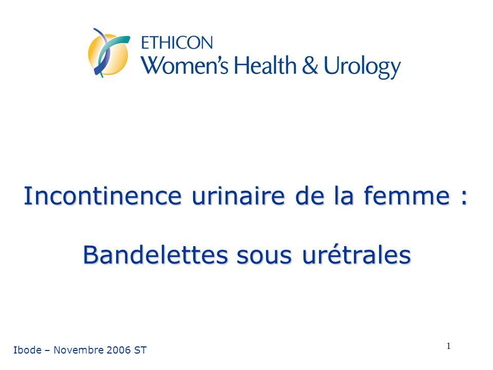 Incontinence urinaire de la femme : Bandelettes sous urétrales