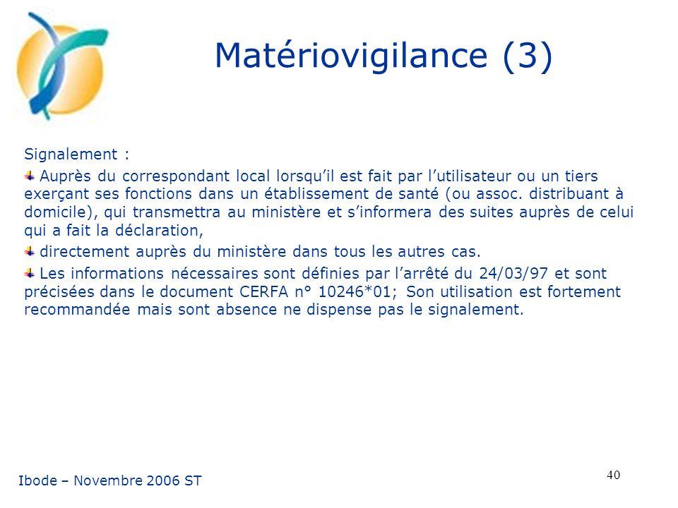 Matériovigilance (3) Signalement :
