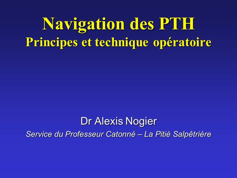 Navigation des PTH Principes et technique opératoire