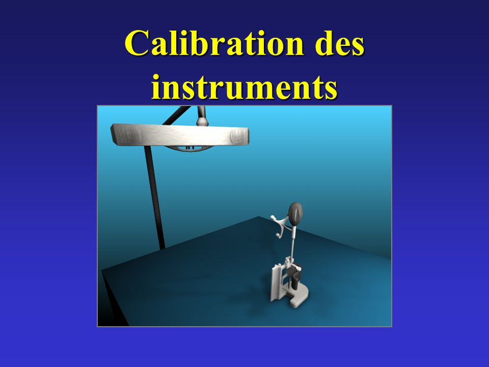 Calibration des instruments