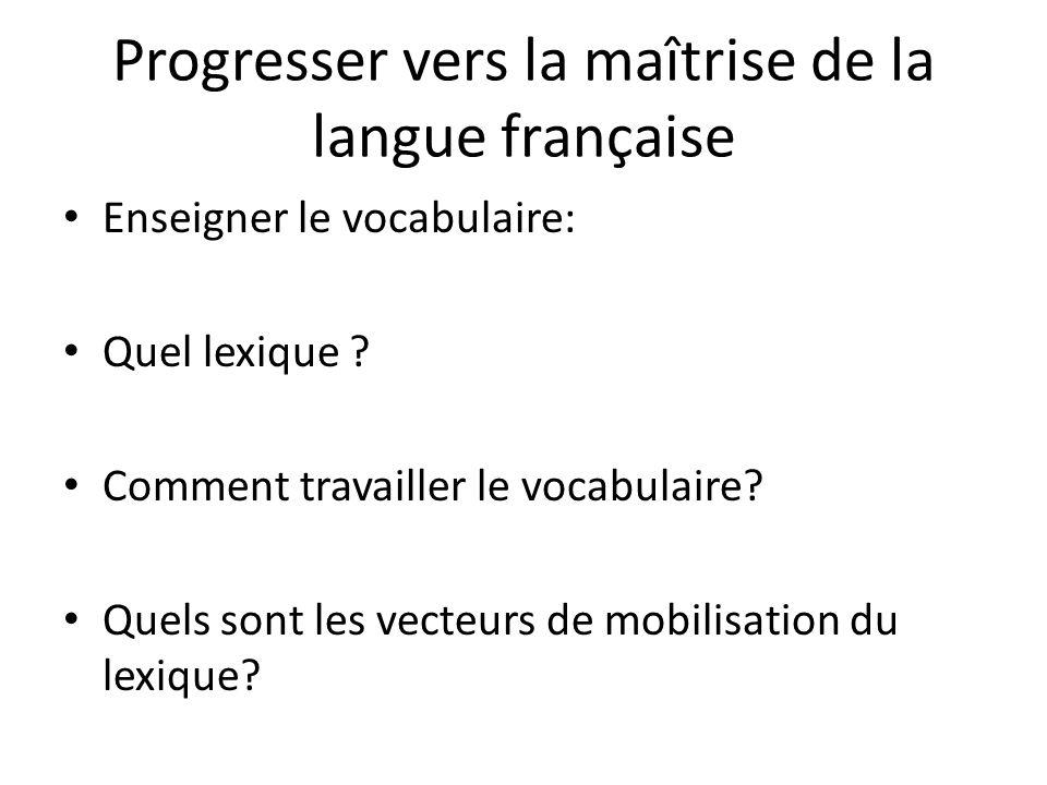 Progresser vers la maîtrise de la langue française