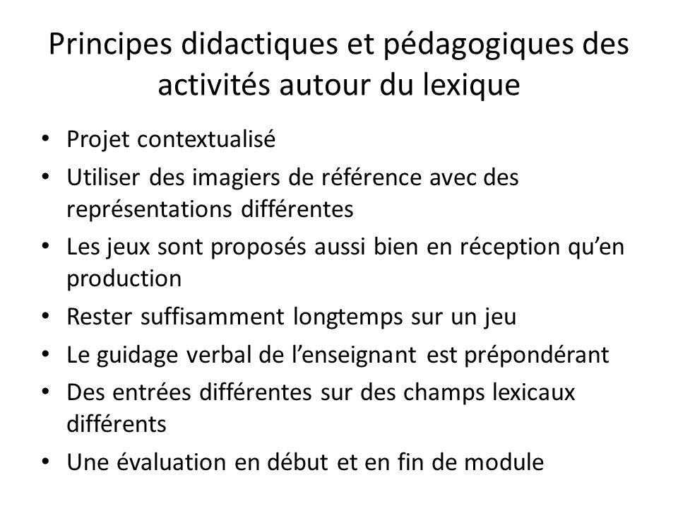 Principes didactiques et pédagogiques des activités autour du lexique