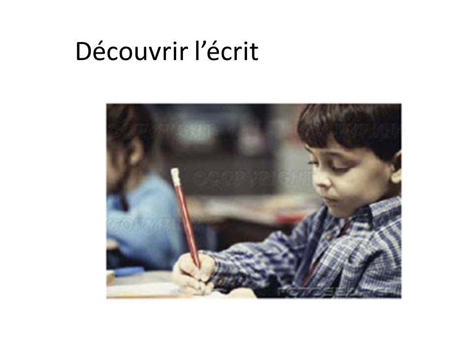 Découvrir l'écrit
