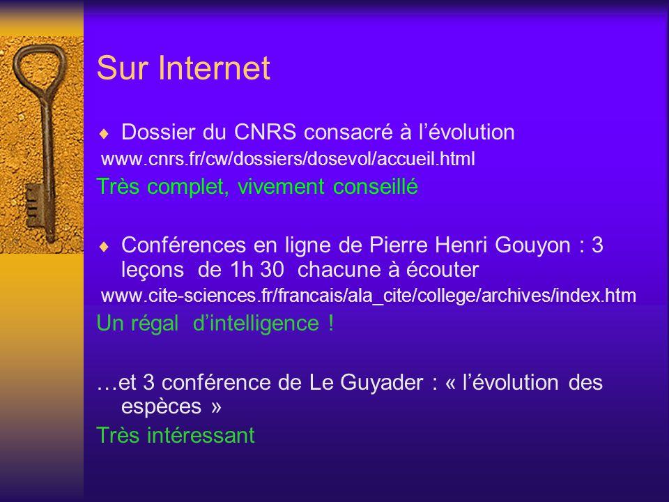Sur Internet Dossier du CNRS consacré à l'évolution