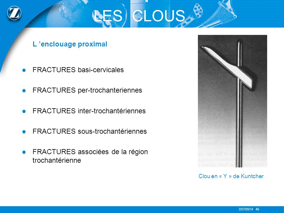 LES CLOUS L 'enclouage proximal FRACTURES basi-cervicales