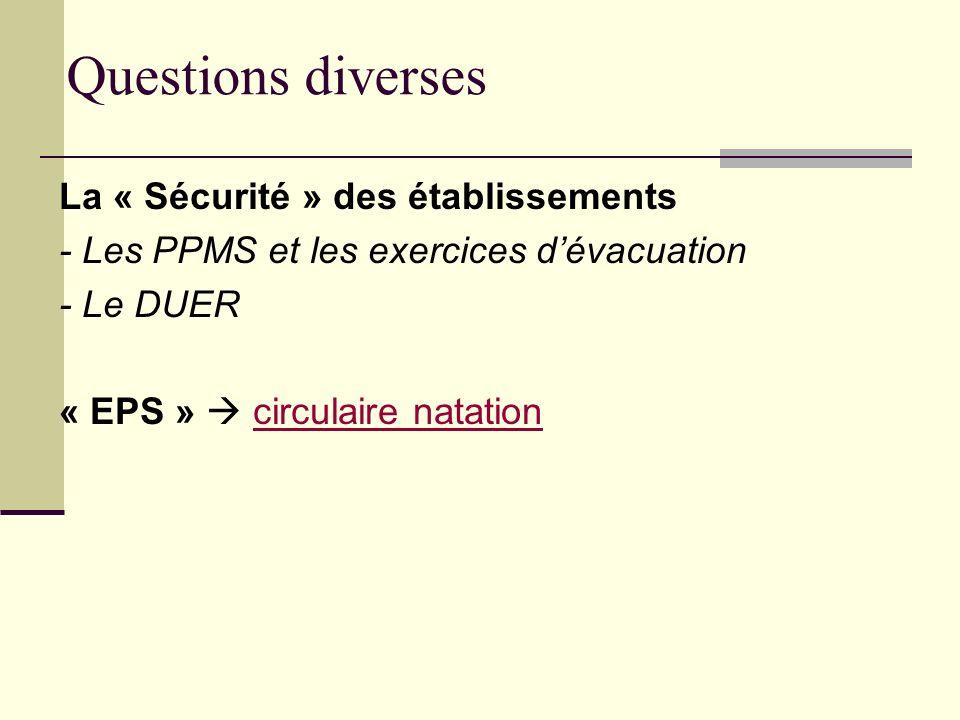 Questions diverses La « Sécurité » des établissements