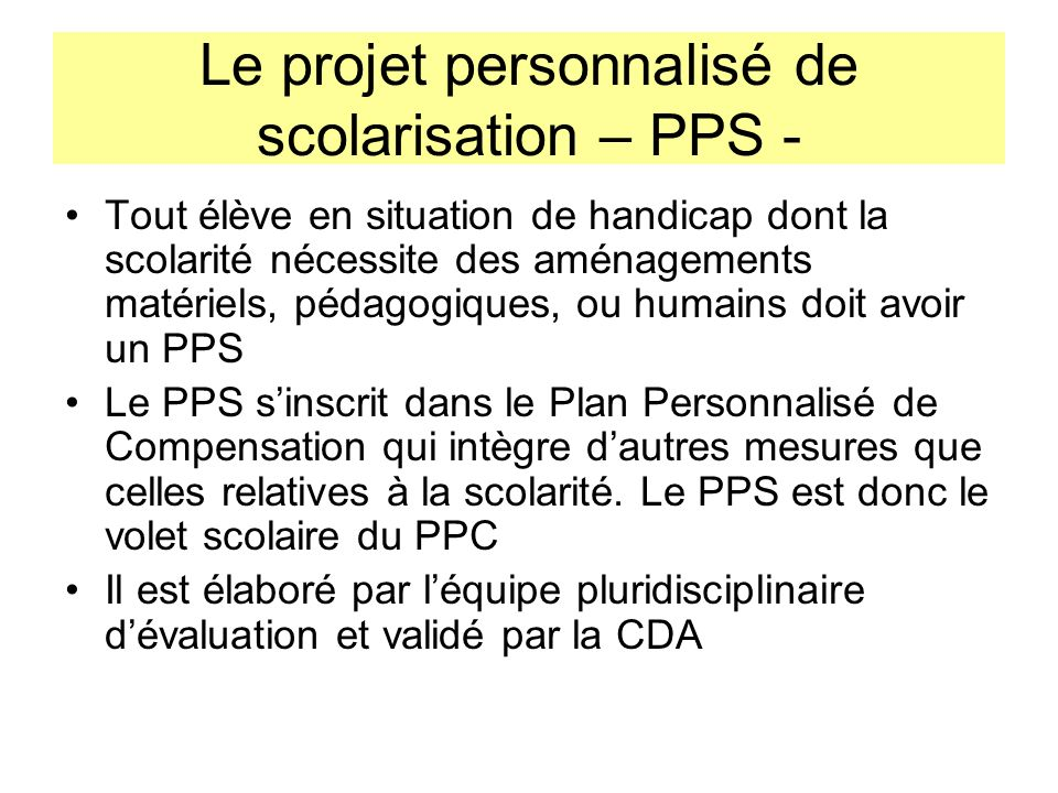 Le projet personnalisé de scolarisation – PPS -