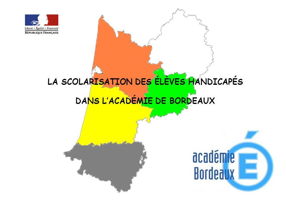 LA SCOLARISATION DES ÉLÈVES HANDICAPÉS DANS L'ACADÉMIE DE BORDEAUX