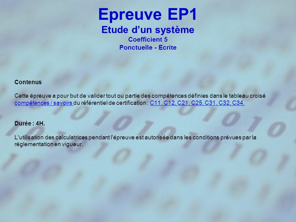 Epreuve EP1 Etude d'un système Coefficient 5 Ponctuelle - Ecrite