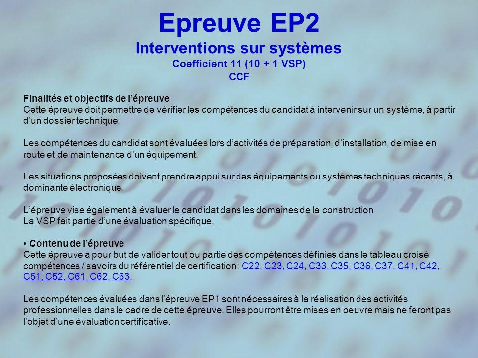Epreuve EP2 Interventions sur systèmes Coefficient 11 (10 + 1 VSP) CCF