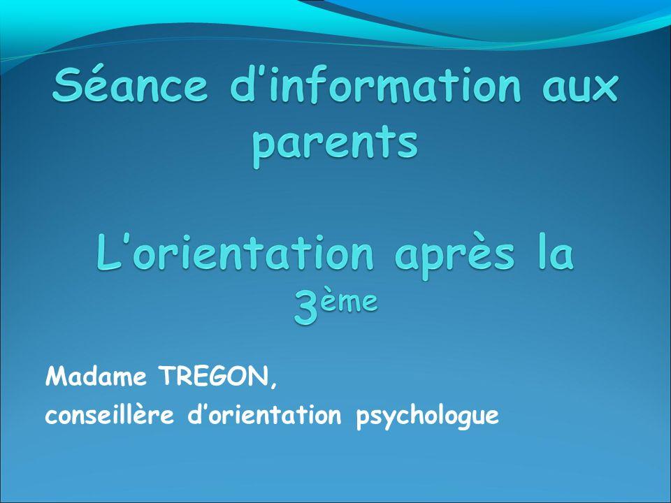 Madame TREGON, conseillère d'orientation psychologue